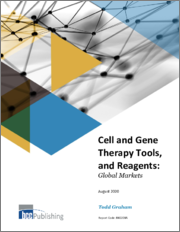 Cell and Gene Therapy Tools, and Reagents: Global Markets