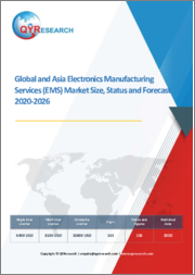 Global and Asia Electronics Manufacturing Services (EMS) Market Size, Status and Forecast 2020-2026