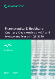 Pharmaceutical & Healthcare Quarterly Deals Analysis M&A and Investment Trends - Q1 2020