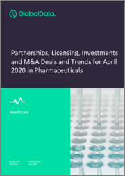 Pharmaceuticals Sector Partnerships, Licensing, Investments Mergers and Acquisitions Deals and Trends for April 2020
