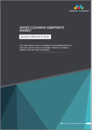 Wafer Cleaning Equipment Market with COVID-19 impact analysis by Equipment Type (Single-wafer Spray System, Batch Spray Cleaning System, and Scrubbers), Application, Technology, Operation Mode, Wafer Size, and Geography - Global Forecast to 2025