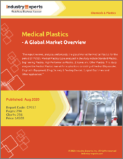 Medical Plastics - A Global Market Overview
