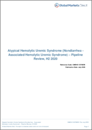 Atypical Hemolytic Uremic Syndrome - Pipeline Review, H2 2020