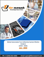 Global Automated Fare Collection System Market By Technology Platform, By Component, By End User, By Region, Industry Analysis and Forecast, 2020 - 2026
