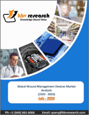 Global Wound Management Devices Market By Product, By Application, By End User, By Region, Industry Analysis and Forecast, 2020 - 2026