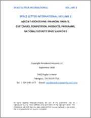 Space Letter International Volume 2 Aerojet Rocketdyne: Financial Update, Customers, Competition, Products, Programs, National Security Space Launches