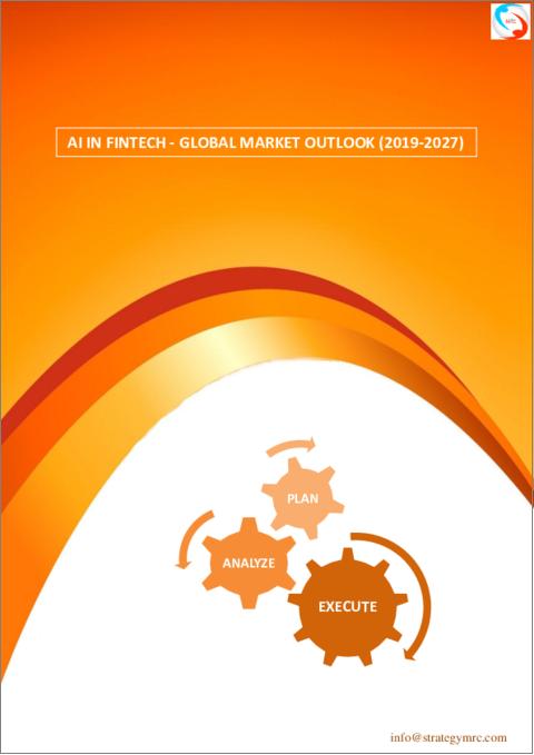AI in Fintech - Global Market Outlook (2019 -2027)