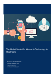 The Global Market for Wearable Technology in Healthcare