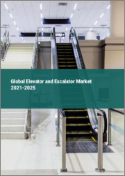 Global Elevator and Escalator Market 2021-2025