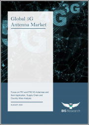 Global 5G Antenna Market: Focus on FR1 and FR2 5G Antennas and their Application, Supply Chain and Country Wise Analysis