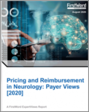 Pricing and Reimbursement in Neurology: Payer Views 2020