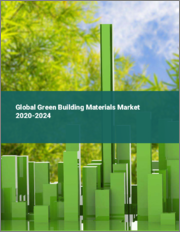Global Green Building Materials Market 2020-2024