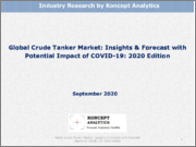 Global Crude Tanker Market: Insights & Forecast with Potential Impact of COVID-19: 2020 Edition