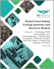 Global Food Safety Testing Systems and Services Market: Focus on - Technology (PCR, Immunoassay, ICP, Chromatography), Target Tested (Pathogens, Residues, Allergen) and Food Tested - Analysis and Forecast, 2019-2025