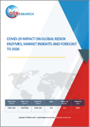 Covid-19 Impact on Global Redox Enzymes, Market Insights and Forecast to 2026