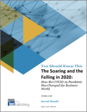 The Soaring and the Falling in 2020: How the COVID-19 Pandemic Has Changed the Business World