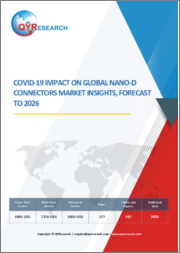 Covid-19 Impact on Global Nano-D Connectors Market Insights, Forecast to 2026