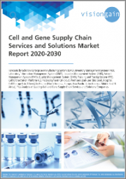 Cell and Gene Supply Chain Services and Solutions Market Report 2020-2030: Forecasts by Solution, Deployment (On-cloud, Premises), End-user, by Region, Analysis of Leading Cell and Gene Supply Chain Services, and Solutions Companies