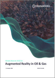 Augmented Reality in Oil and Gas - Thematic Research