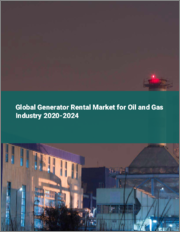 Global Generator Rental Market for Oil and Gas Industry 2020-2024