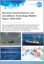 Maritime Reconnaissance and Surveillance Technology Market Report 2020-2030: Forecasts by Component, Software, Services, by Platform, Surface Ships, Under Water Vehicle, by Region, COVID-19 Recovery Scenarios, Profiles of Leading Companies