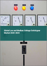 Global Low and Medium Voltage Switchgear Market 2020-2024