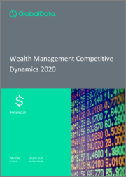 Global Wealth Managers - Competitive Dynamics 2020