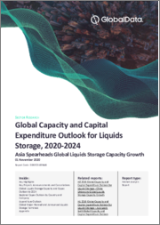 Global Oil and Gas Liquids Storage Capacity and Capital Expenditure Outlook to 2024 - Asia Spearheads Global Liquids Storage Capacity Growth