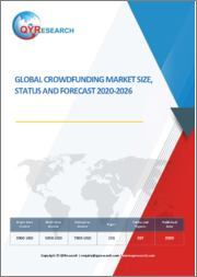 Global Crowdfunding Market Size, Status and Forecast 2020-2026