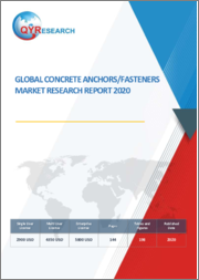 Global Concrete Anchors Fasteners Market Research Report 2020
