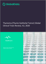 Thymoma (Thymic Epithelial Tumor) Disease - Global Clinical Trials Review, H2 2020