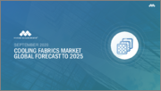 Cooling Fabrics Market by Type (Synthetic, Natural), Textile Type (Woven, Nonwoven, Knitted), Application (Sports Apparel, Lifestyle, Protective Wearing), Region (North America, Europe, APAC, South America, MEA) - Global Forecast to 2025