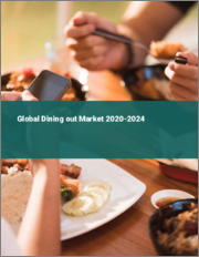 Global Dining out Market 2020-2024