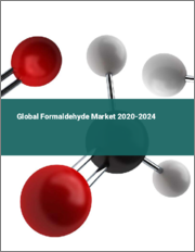 Global Formaldehyde Market 2020-2024