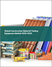 Global Construction Material Testing Equipment Market 2020-2024