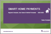 Smart Home Payments: Segment Analysis, Use Cases & Market Forecasts 2020-2025