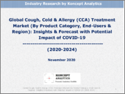 Global Cough, Cold & Allergy (CCA) Treatment Market (By Product Category, End-Users & Region): Insights & Forecast with Potential Impact of COVID-19 (2020-2024)