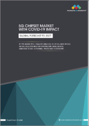 5G Chipset Market with COVID-19 Impact by Type (Modem, RFIC), Frequency (Sub-6 GHz, 24- 39 GHz, Above 39 GHz), End-Use (Telecommunication Infrastructure, Mobile Devices, Non-mobile Devices, Automobile), Process Node & Geography - Global Forecast to 2027