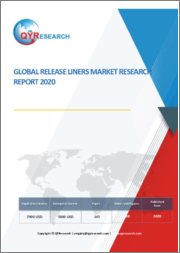 Global Release Liners Market Research Report 2020