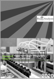 Isolator based Aseptic Filling Systems Market, 2020-2030