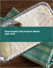 Global Organic Dairy Products Market 2020-2024