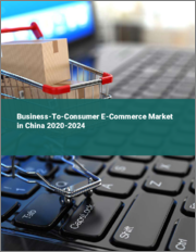 Business-To-Consumer E-Commerce Market in China 2020-2024