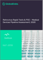 Retrovirus Rapid Tests and POC - Medical Devices Pipeline Assessment, 2020
