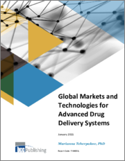 Global Markets and Technologies for Advanced Drug Delivery Systems