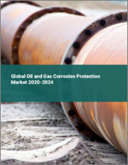 Global Oil and Gas Corrosion Protection Market 2020-2024