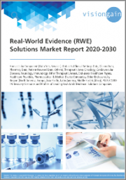 Real-World Evidence (RWE) Solutions Market Report 2020-2030: Forecasts by Component, Datasets, Therapeutic Area, End-users, by Region, COVID-19 Recovery Scenarios, Profiles of Leading Companies