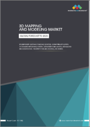 3D Mapping and Modeling Market by Component (Software Tools and Services), 3D Mapping Application, 3D Modeling Application, Vertical (Government and Defense, Engineering and Construction, Transportation and Logistics), & Region - Global Forecast to 2025