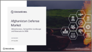 Afghanistan Defense Market - Attractiveness, Competitive Landscape and Forecasts to 2026