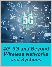 4G, 5G and Beyond Wireless Networks and Systems