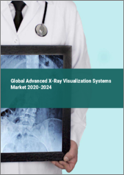 Global Advanced X-Ray Visualization Systems Market 2020-2024